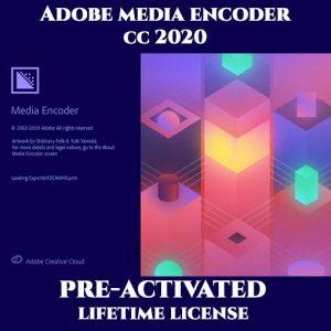 Adobe Media Encoder 2020 Pre-Activated