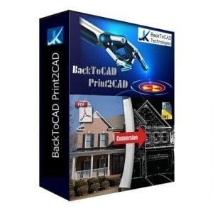 BackToCAD Print2CAD 2021 Pre-Activated