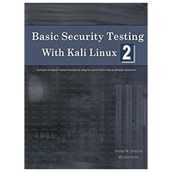 Basic Security Testing with Kali Linux 2 PDF E-book By Daniel W. Dieterle