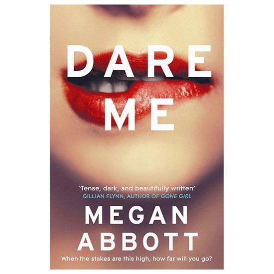 Dare Me By Megan Abbott PDF E-book