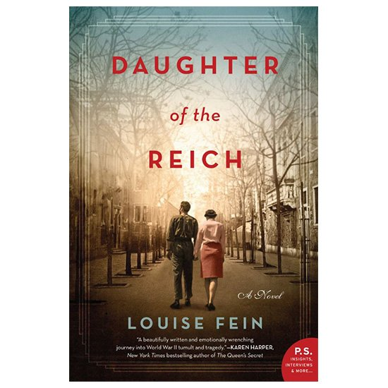 Daughter Of The Reich _ A Novel By Louise Fein PDF