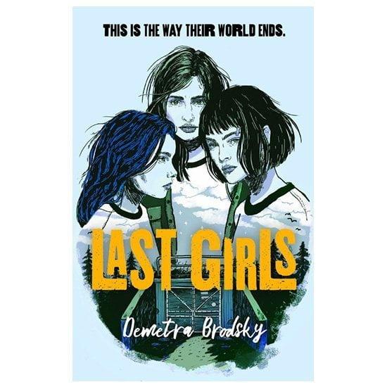 Last Girls By Demetra Brodsky PDF