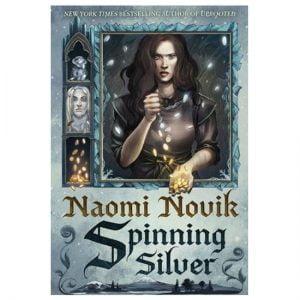 Spinning Silver By Naomi Novik PDF