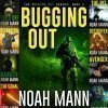 The Bugging Out Series (9 Book Series) By Noah Mann