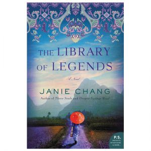 The Library Of Legends By Janie Chang PDF