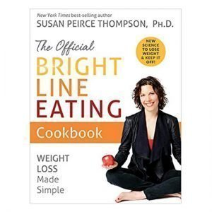 The Official Bright Line Eating Cookbook PDF
