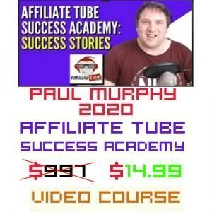 Affiliate Tube Success Academy By Paul Murphy