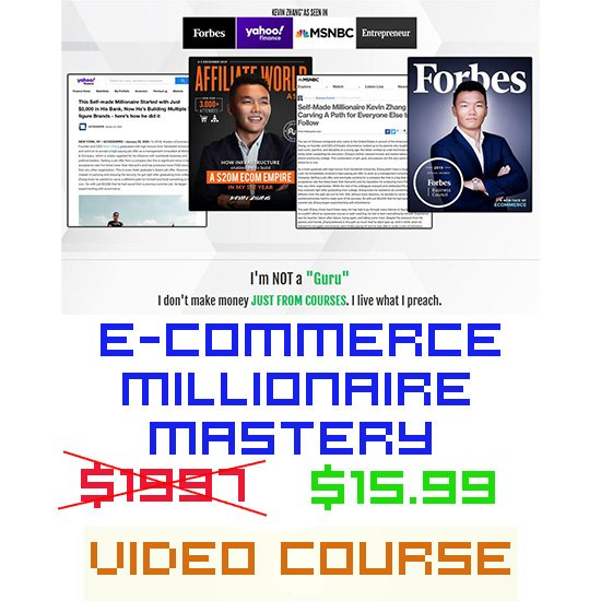 E-CommerceMillionaire Mastery By Kevin Zhang